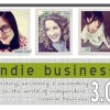 Awesome Class Alert:  Indie Business 3.0
