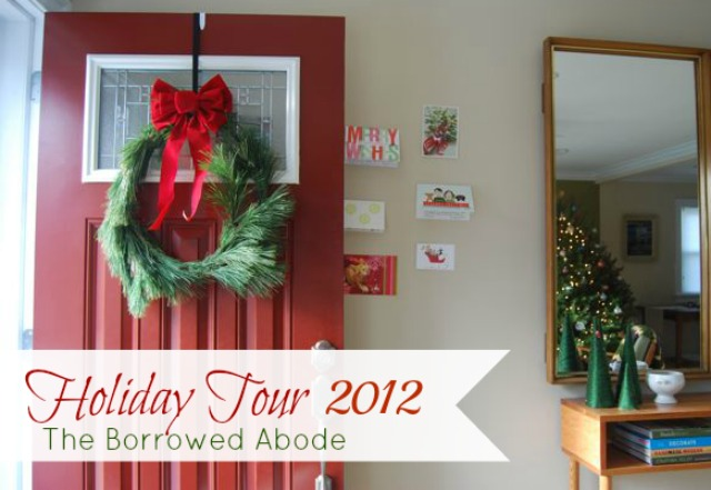 Christmas Holiday Decor Tour | The Borrowed Abode