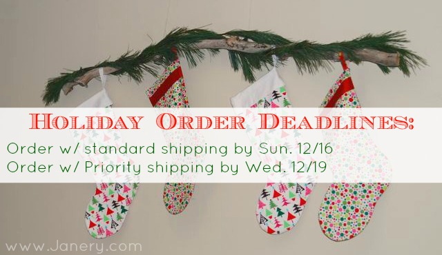 Janery 2012 Holiday Order Deadlines