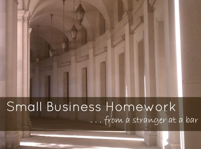 Small Business Homework | The Borrowed Abode