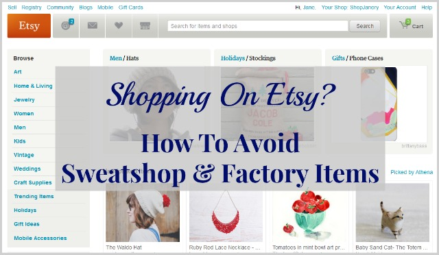 Avoid Sweatshop Factory Made on Etsy