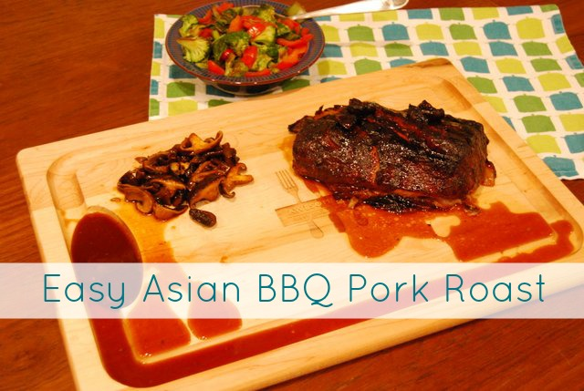 Easy Asian BBQ Pork Roast