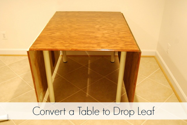 Convert Table to Drop Leaf